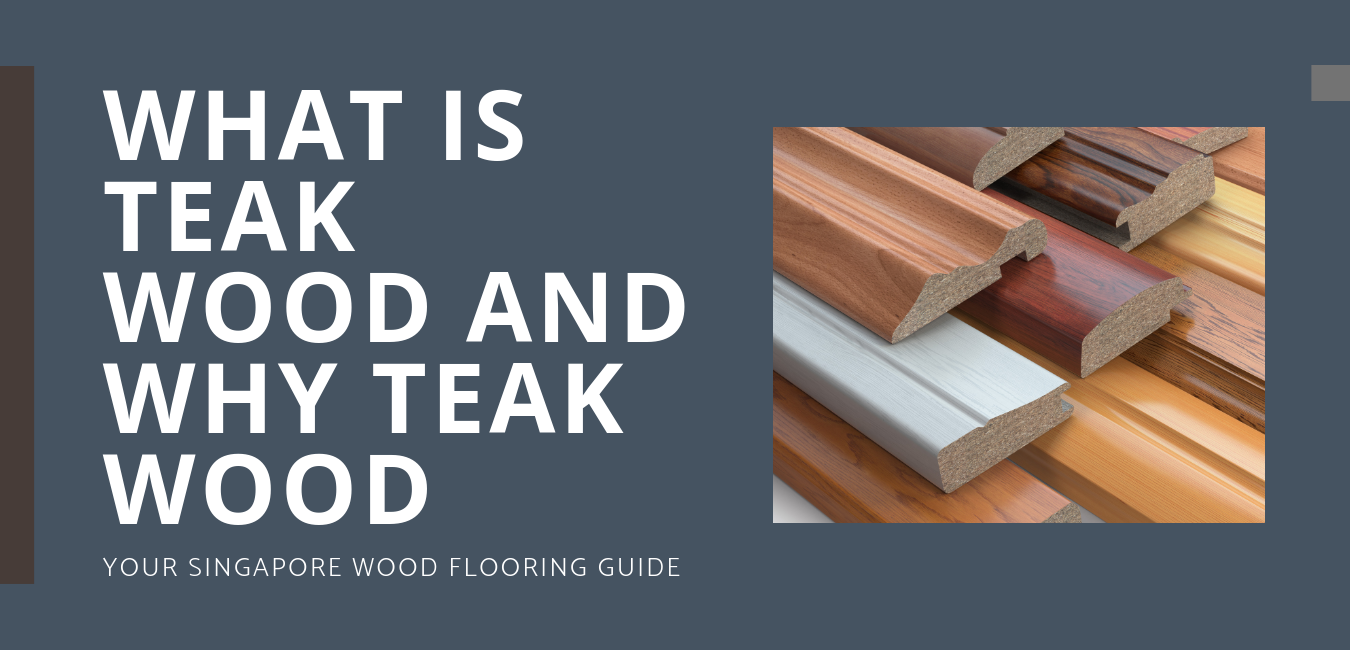 Beginner's Guide: Teak Wood Flooring 1